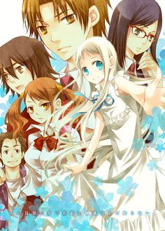 AnoHana. Because it's a masterpiece, honestly.