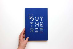 OUT THERE - Grad Show on Behance