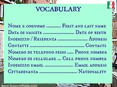ITALIAN VOCABULARY : Personal details. Can be very useful, especially for holiday emergencies. Go to http://www.viverelitaliano.com for full Italian learning courses in a fun environment!