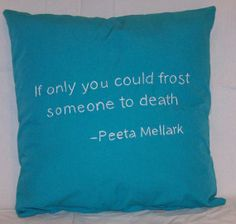 Hunger Games Inspired If only... Throw Pillow by ColoradoComfort, $15.00