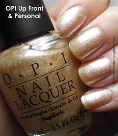 PerryPie's Nail Polish Adventures: OPI Up Front & Personal Opi Nail Polish, Opi Nails, Nail Polish Colors, Up Front, Beauty, June, Glamour, Summer, Ongles