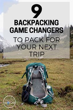 Make your backpacking life easier and minimise your impact on the environment around you with these 9 backpacking game changers. Travel essentials to pack whether you're heading off into the wild or exploring a bustling city. A packing list and tips from Backpacking Tips, Hiking Tips, Hiking Gear, Hiking Backpack, Travel Backpack, Ultralight Backpacking, Backpacking Backpacks, Backpacks For Travel, How To Pack Backpack