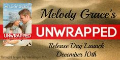 Release Day Launch: Unwrapped by Melody Grace (Giveaway) ~ http://bibliophilesthoughtsonbooks.blogspot.com/2013/12/release-day-launch-unwrapped-by-melody.html