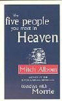 The Five People You Meet In Heaven, http://www.amazon.co.uk/dp/0751536148/ref=cm_sw_r_pi_awdl_MwFmtb00G6PY8