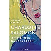 Charlotte Salomon by Margret Greiner - Books Search Engine