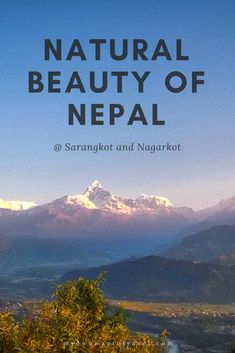 Nepal, the mountainous land in South Asia is must-visit for adventure lovers around. Find out the natural beauty of Nepal in Sarangkot and Nagarkot. Ways To Travel, Travel Tips, Travel Destinations, Travel Advice, China Travel, Japan Travel, Travel Nepal, Travel Humor, Funny Travel