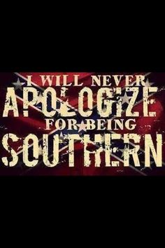 Rebel and Confederate Flags for sale. Take pride in your Southern Heritage with one of our Confederate flags or assorted rebel merchandise! Southern Heritage, Southern Pride, Southern Sayings, Southern Girls, Southern Comfort, Simply Southern, Southern Belle, Southern Charm, Southern Humor