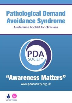PDA Society • LAUNCH - Pathological Demand Avoidance Syndrome - A booklet for clinicians | News