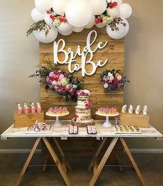 Chris will be making the wood backdrop. Small naked cake tier) with 2 or 3 other desserts Bridal Shower Balloons, Bridal Shower Backdrop, Bridal Shower Decorations, Wedding Decorations, Table Decorations, Sweet Table Wedding, Our Wedding, Dream Wedding, Bride To Be