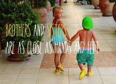 '#Qoute #about #siblings - brothers and sisters