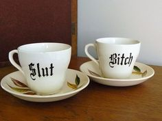 Slut Bitch hand painted vintage teacup and by trixiedelicious