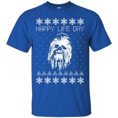 Star Wars Christmas Shirts Happy Life Day Chewbacca T-shirts Hoodies Sweatshirts
