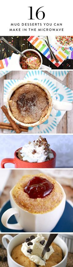 We've got a sweet tooth. So we've gathered 16 single-serve dessert recipes you can assemble in a mug and cook in the microwave in just minutes.