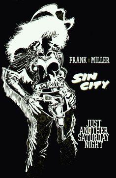 Sin City: Just Another Saturday Night - Frank Miller Frank Miller Sin City, Frank Miller Art, Comic Book Artists, Comic Artist, Comic Books Art, Sin City Comic, Alex Chung, Comics Vintage, Bd Comics