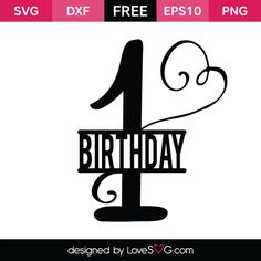 *** FREE SVG CUT FILE for Cricut, Silhouette and more *** 1st Birthday