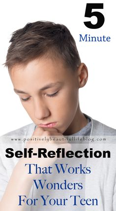 Teen self-reflection time that works miracles! Parents will love this and so will your child!