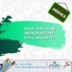 What has to be broken before you can use it? #Riddle #puzzle #kids #children #child #parents #toddler #kindergarten http://cradletocrayons.edu.in/