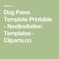 Dog Paws Template Printable - NextInvitation Templates - Cliparts.co