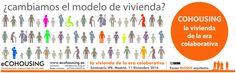 Seminario 'Banco de Suelo Funcional, Funcionalismo Inmobiliario y Cohousing. Nuevos espacios profesionales' en Madrid y Valencia organizado por IPE, donde hablamos del #Cohousing como modelo de vivienda de la era colaborativa. - Un modelo centrado en usuarios concretos  -Formas de vida colaborativa en la #SharingEconomy - Procesos participativos - Vivienda específica-Vivienda productiva-Vivienda colaborativa - Agentes y procesos en el modelo cohousing