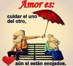 Imágenes Con Frases Inspiradoras: Amor es: cuidar el uno del otro, aún si están enojados.
