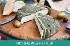 Fresh Loire Valley in a Fig Leaf