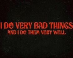 Do very bad things very well Devil Aesthetic, Red Aesthetic, Aesthetic Grunge, Aesthetic Space, Cyberpunk Aesthetic, Aesthetic Collage, Very Bad, Very Well, Mood Quotes