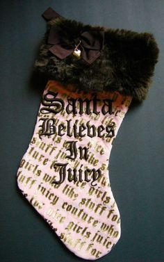 JUICY COUTURE Santa Believes In Juicy CHRISTMAS Stocking Pink Brown Gold Chain #JuicyCouture