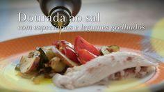 Ingrediente Secreto   Episodios   6/10 Dourada prateada   Dourada ao sal com especiarias e legumes grelhados