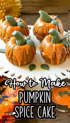 Try a miniature pumpkin spice cake for the perfect show stopping dessert for your holiday celebration! Tart Recipes, Candy Recipes, Brownie Recipes, Cupcake Recipes, Cookie Recipes, Dessert Recipes, Desserts, Basic Butter Cookies Recipe, How To Make Pumpkin