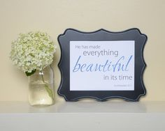 Bible Verse Printable, Bible verse art, He has made everything beautiful in its time, Ecclesiastes 3:11