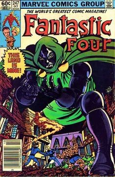 Fantastic Four 247 - Doctor Doom - Human Torch - Thing - Mr Fantastic - Invisible Woman - John Byrne