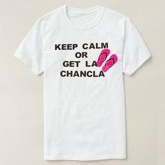 Get La Chancla Funny Custom Shirts