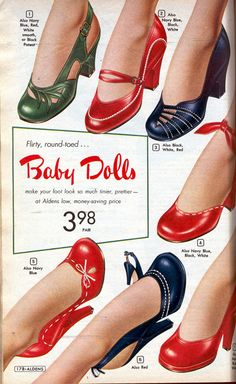 Popular shoe heels advertisement from the Baby Doll Pumps, retro, vintage, mid-century Fashion Moda, 1940s Fashion, Fashion Shoes, Vintage Fashion, Dress Fashion, Ad Fashion, Latex Fashion, Cheap Fashion, Gothic Fashion