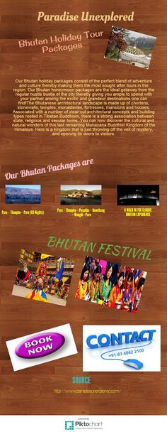 Explore the topmost places of Bhutan with Paradise Unexplored like Punakha , Paro, Thimpu and many more. So what are you waiting for? Book now! Visit : http://www.paradiseunexplored.com/bhutan-tour.html