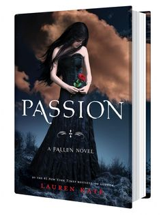 Passion by Lauren Kate - turned out to be the best book in the fallen series so far