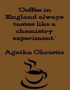 Discover and share Agatha Christie Quotes. Explore our collection of motivational and famous quotes by authors you know and love.