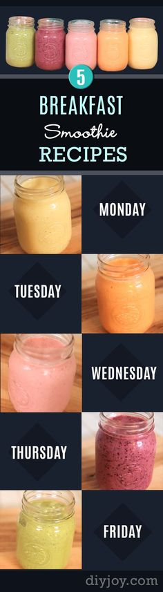 Healthy smoothie recipes and easy ideas perfect for breakfast, energy. Low calorie and high protein recipes for weightloss and to lose weight. Simple homemade recipe ideas that kids love. | Monday To Friday – 5 Ultimate Breakfast Smoothie Recipes! | http://diyjoy.com/healthy-smoothie-recipes