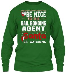 Be Nice To The Bail Bonding Agent Santa Is Watching.   Ugly Sweater  Bail Bonding Agent Xmas T-Shirts. If You Proud Your Job, This Shirt Makes A Great Gift For You And Your Family On Christmas.  Ugly Sweater  Bail Bonding Agent, Xmas  Bail Bonding Agent Shirts,  Bail Bonding Agent Xmas T Shirts,  Bail Bonding Agent Job Shirts,  Bail Bonding Agent Tees,  Bail Bonding Agent Hoodies,  Bail Bonding Agent Ugly Sweaters,  Bail Bonding Agent Long Sleeve,  Bail Bonding Agent Funny Shirts,  Bail…