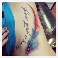 Who I am is quite enough-watercolor feather tattoo. Got this tattoo while going thru my divorce