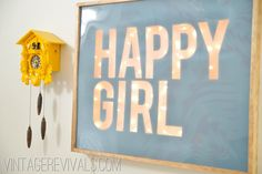 DIY Light Up Sign Tutorial from Vintage Revival  (A's room?)