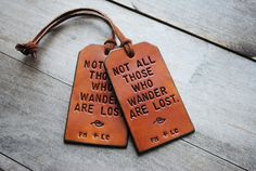More leather tags. Such a wonderful and thrifty gift idea.