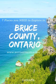 Bruce County is situated in Southwestern Ontario, nestled on the edge of Lake Huron, & is primarily known for its lovely coastal views & rugged escarpment. Quebec, Vancouver, Europe Destinations, Toronto Canada, Montreal Canada, Banff, 7 Places, Places To Visit, Travel Guides
