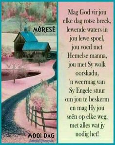 Morning Greetings Quotes, Good Morning Quotes, Lekker Dag, Evening Greetings, Magic Bottles, Goeie More, Afrikaans Quotes, Inspirational Quotes Pictures, Prayer Board