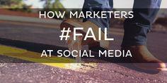 You're doing it wrong. 6 Ways B2B Marketers #Fail at Social Media #MustRead #SocialMedia