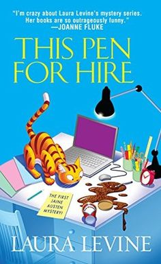 This Pen for Hire (2002) (The first book in the Jaine Austen series) A novel by Laura Levine