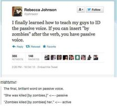 Fun tip to help students learn the difference between active voice and passive voice!