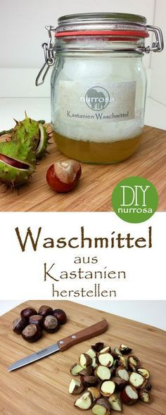 How to make chestnut detergent Instructions - How to make chestnut detergent Instructions Informations About Waschmittel aus Kastanien herstellen - Diy Manicure, Natural Cleaning Products, Natural Cosmetics, Natural Nails, Zero Waste, Fun Nails, Cucumber, I Am Awesome, Remedies