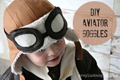 DIY aviator goggles tutorial