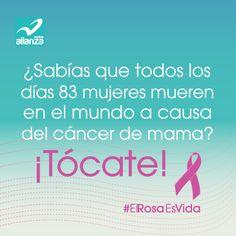 ¿Sabías que todos los días 83 mujeres mueren en el mundo a causa del cáncer de mama? ¡Tócate!