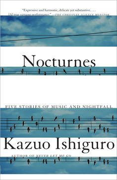 86 best literary fiction book covers images on pinterest book nocturnes five stories of music and nightfall vintage international by kazuo ishiguro fandeluxe Image collections